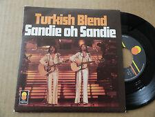 """DISQUE 45T  DE  TURKISH BLEND   """" SANDIE OH SANDIE """""""