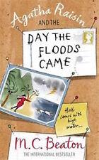 M C Beaton__AGATHA RAISIN E IL GIORNO the Floods Came __ NUOVO __ formato A