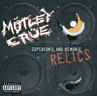Mötley Crüe – Supersonic And Demonic Relics   - CD
