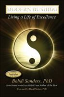 Modern Bushido: Living a Life of Excellence (Paperback or Softback)