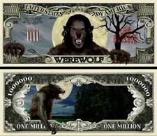 Le LOUP-GAROU BILLET MILLION DOLLAR US ! Lycanthropie Halloween Monstre Horreur
