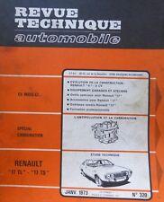 Revue technique RENAULT 17 TL + 17 TS RTA N° 320 1973 R17 + EVOLUTION RENAULT 6