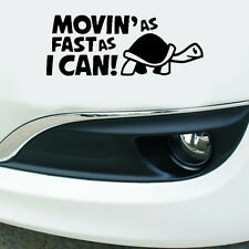 1pc MOVIN'AS FAST AS I CAN ! Stickers Personalized Car Body Vinyl Stickers