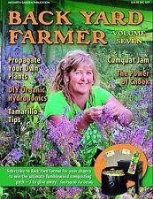 Back Yard Farmer Volume 7  Earth Garden New Instock 2011 recipes chooks grow pb