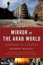 Mirror of the Arab World: Lebanon in Conflict (Paperback or Softback)