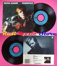 LP 45 7'' BRYAN ADAMS Somebody Long gone 1984 france A&M 390 010-7 no cd mc dvd