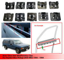 10X Door Glass Seal Weatherstrip Clips For Toyota Hilux LN56 MK2 1984 - 1988