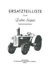 ORIGINAL Zetor Super Cottbus Ersatzteilliste Radschlepper Traktor