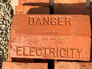 "Baldwin ""Danger Electricity"" Brick Marker - Antique & Collectable"