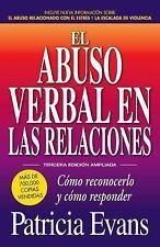 El Abuso Verbal En Las Relaciones (the Verbally Abusive Relationship): Como Reco