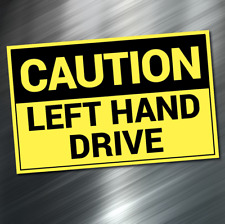 Caution Left Hand Safety Decal visible sticker Car SUV Rear Window Truck Semi