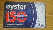 2013 LIMITED EDITION OYSTER CARD 150 YEARS. - COLLECTABLE ITEM