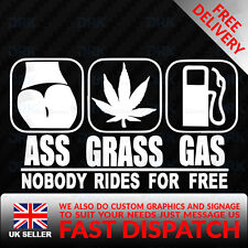 Ass Grass or Gas Funny Car Van Bumper Window Vinyl Decal Sticker JDM DUB DRIFT