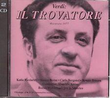 Verdi: Il Trovatore / Arena, Ricciarelli, Bergonzi, Bruson, Macerata 1977 - CD