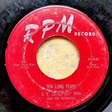 BLUES 45: B.B. KING Ten Long Years/What Can I Do RPM 437 (1955 original)