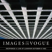 IMAGES IN VOGUE - INCIPIENCE 4: LIVE AT LUVAFAIR (BLUE VINYL)   VINYL LP NEW!