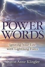 Very Good, Power Words: Igniting Your Life with Lightning Force, Klingler, Sharo
