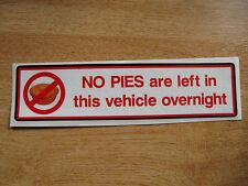 """Funny car/van advertencia pegatina - """"no Empanadas izquierda en este vehículo"""" 200mm calcomanía"""