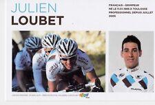 CYCLISME carte cycliste JULIEN LOUBET  équipe AG2R prévoyance 2011