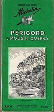 Guide Touristique Vert  Michelin Périgord  LIMOUSIN QUERCY France  tourisme 1961