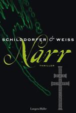 Schilddorfer, Gerd - Narr: Thriller /4