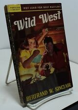 Wild West by Bertrand W Sinclair - Popular Library 180 - 1949