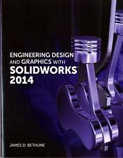 Engineering Design and Graphics with SolidWorks 2014 by James D. Bethune (2014,
