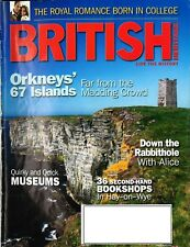 British Heritage magazine 2011 July- Royal Romance - Orkneys' Island - Museum 18