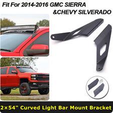 54inch Curved LED Light Bar Mount Bracket Fit For 14-16 GMC Chevrolet Silverado