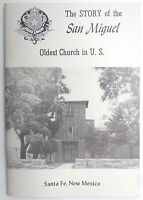 VTG 1950's THE STORY OF THE San Miguel OLDEST CHURCH IN U.S. New Mexico Booklet