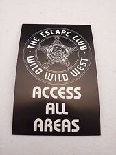 The Escape Club Wild Wild West Access All Areas Backstage Concert Pass
