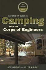Wright Guide to Camping With the Corps of Engineers, Paperback by Wright, Don...