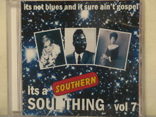 IT'S A SOUTHERN SOUL THING - VOLUME #7 - 21 VA Tracks