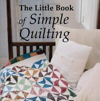 The Little Book of Simple Quilting by Rosemary Wilkinson Book The Fast Free