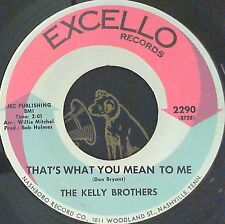 Northern Soul 45 Kelly Brothers That's what you mean Comin' on in  Excello 2290
