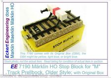 EE 7190 New Marklin HO M Track Stop Block Prelbock Early Style with OBX 7190N