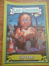 Image * Les CRADOS 3 N°138 * 2004 album card Sticker FRANCE Garbage Pail Kid