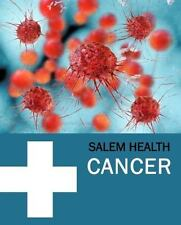 Salem Health: Cancer (Revised Edition) : Print Purchase Includes Free Online...