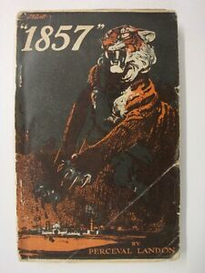 1857, 50th Anniversary Of The Indian Mutiny: 1907 1st Ed. Cawnpore, Lucknow Sikh