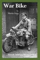 WAR BIKE: British Military Motorcycling 1899-1919 book ~ NEW!