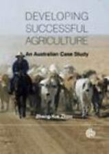 Developing Successful Agriculture: An Australian Case Study, , Zhou, Zhang-Yue,