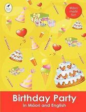 Birthday Party in Maori and English by Ahurewa Kahukura (2010, Paperback)