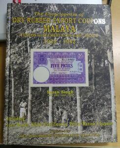 Saran Singh 1922-1942 Encyclopedia of Dry Rubber Export Coupons Malaya Ceylon et