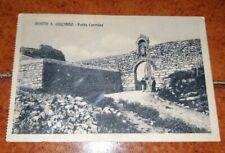 CARTOLINA GIANQUINTO MONTE SAN S. GIULIANO PORTA CARMINE FP VG NEL 1914 ANIMATA