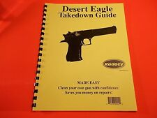 TAKEDOWN GUIDE FOR DESERT EAGLE SEMI-AUTO PISTOL, ten pages of information