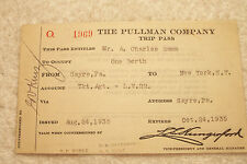 Pullman Company unused LVRR 1935 trip pass from Sayre, Pa to New York, NY