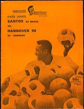 1971 FOOTBALL SOCCER PROGRAM PELE SANTOS BRAZIL VS HANNOVER 96 GERMANY IN CANADA