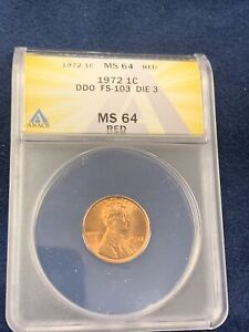 1972 Lincoln Memorial Cent DDO FS-103 Die 3 ANACS MS64RED