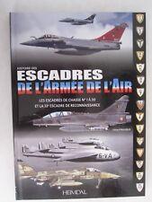 Book: Histoire des Escadres de l'armée de l'air (French Edition) Illustrated