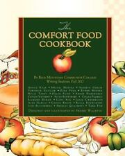 The Comfort Food Cookbook by Fall 2012, Blue Mountain Community College, Blue...